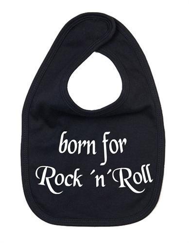 Born for Rock´n´Roll  - Babylätzchen
