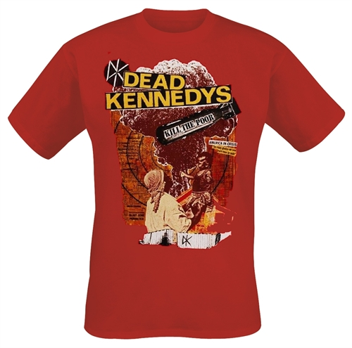 Dead Kennedys - Kill The Poor, T-Shirt