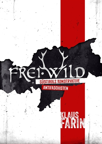 Frei.Wild - Südtirols konservative Antifaschisten, Buch