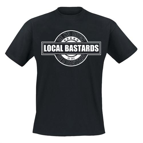 Local Bastards – Be a Bastard, T-Shirt