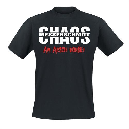 Chaos Messerschmitt - Am Arsch vorbei T-Shirt