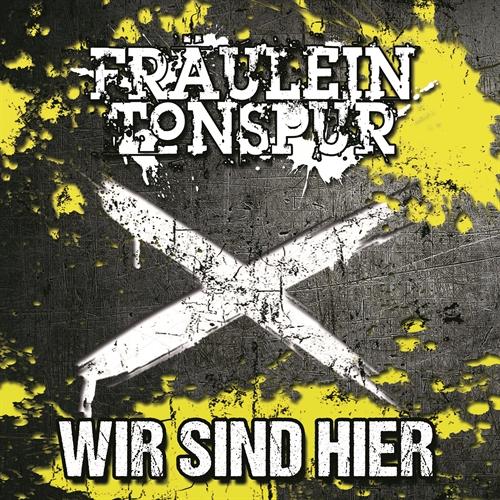 Fräulein Tonspur - Wir sind hier, CD