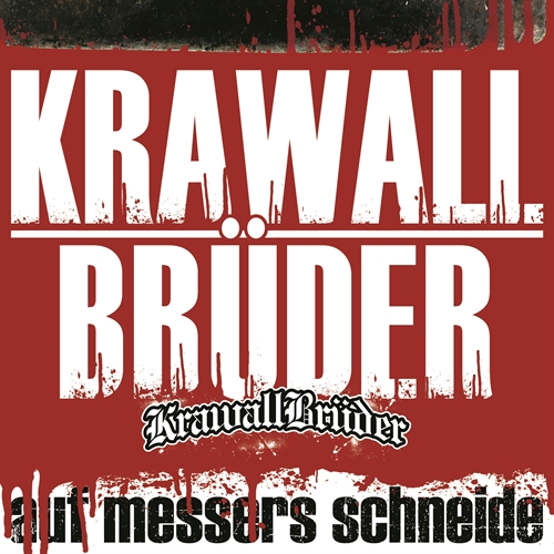 KrawallBrüder - Auf Messers Schneide, CD + DVD