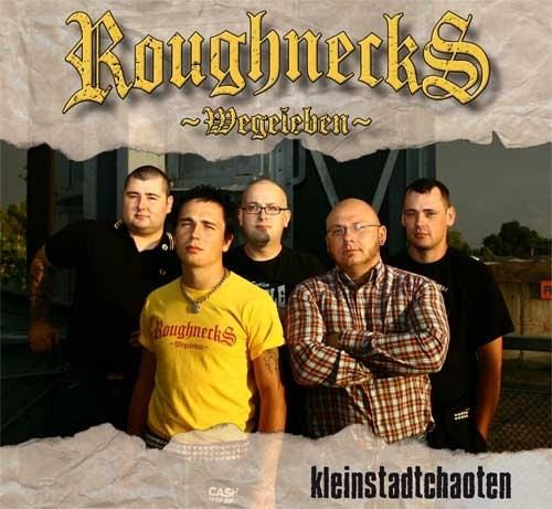 Roughnecks - Kleinstadtchaoten, CD