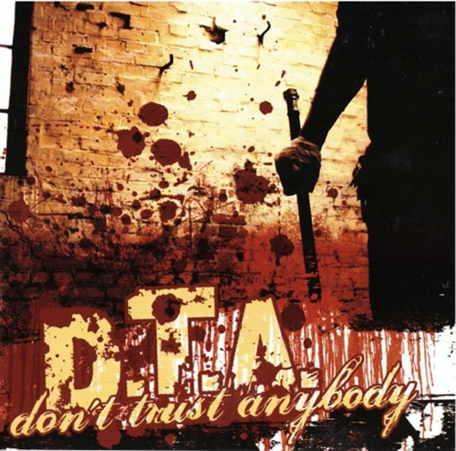 D.T.A. - Dont Trust Anybody, CD