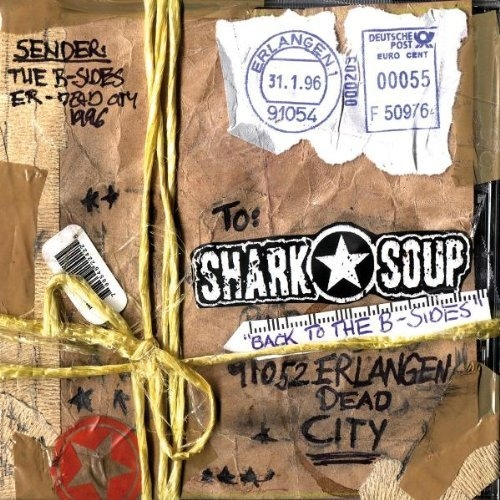 Shark Soup - Back To The B-Sides CD