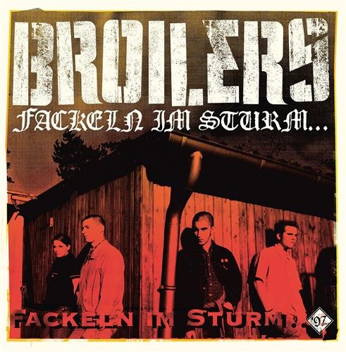 Broilers - Fackeln Im Sturm, LP