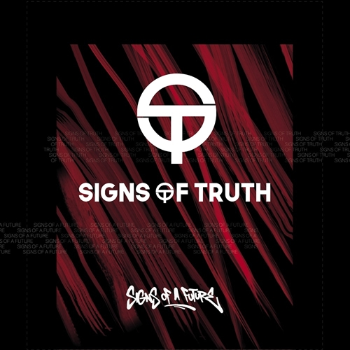 Signs Of Truth - Signs Of A Future, CD Digi-Pack