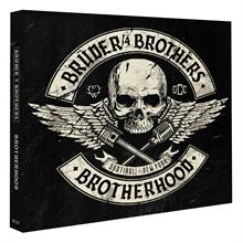 Brueder4Brothers - Brotherhood, Digipak