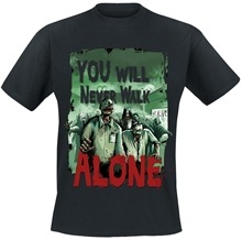 Not Alive - Never walk alone, T-Shirt
