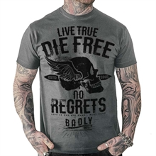 Badly - Live True - Die Free, T-Shirt