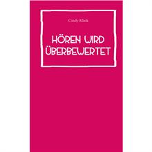 Cindy Klink - Hören wird überbewertet, Buch, ISBN9783947380107
