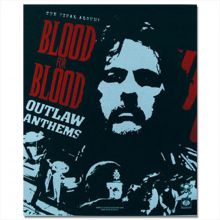 Blood for Blood - Outlaw Anthems, Poster