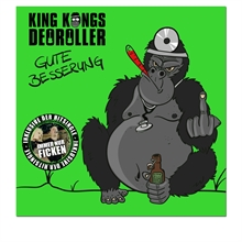 King Kongs Deoroller - Gute Besserung, CD