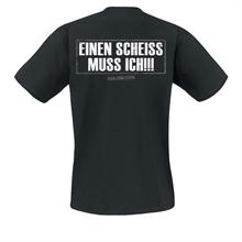 ROCK-DEIN-LEBEN - Einen Scheiss muss ich, T-Shirt