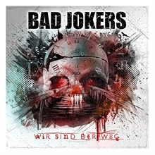 Bad Jokers - Wir Sind der Weg (Inkl.Patch+Sticker), CD