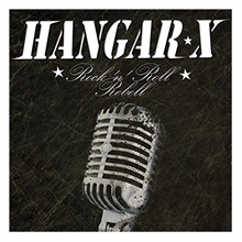 Hangar X - Rockn Roll Rebell (ReRelease), CD