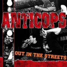 Anticops - Out In The Streets, CD