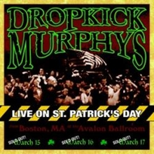Dropkick Murphys - Live On St. Patricks Day, CD