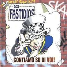 Los Fastidios - Contiamo Su Di Voi, CD