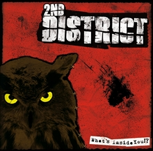 2nd District - Whats Inside You!?, CD
