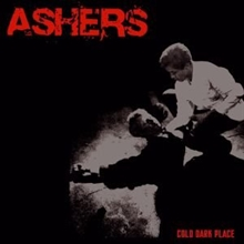 Ashers - Cold Dark Place, CD