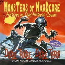 Anticops/Only Attitude Counts - Monsters Of Hardcore Split, CD
