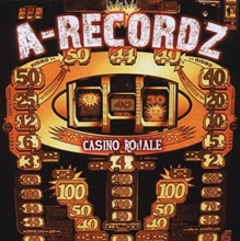 A-Recordz - Casino Roi!ale, CD