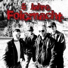 Foiernacht - 5 Jahre, MCD