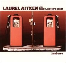 Laurel Aitken with Court Jesters Crew - Jamboree, CD