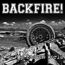 Backfire - My broken world, CD