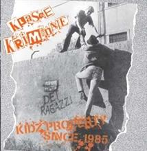 Klasse Kriminale - Kidz Property Since 1985, CD