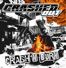 Crashed Out - Crash & burn, CD