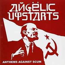 Angelic Upstarts - Anthems Against Scum CD