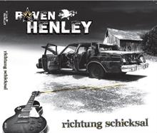 Raven Henley - Richtung Schicksal, CD