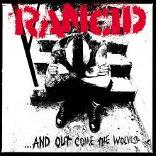 Rancid - And Out Come The Wolves, CD