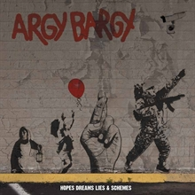 Argy Bargy- Hopes, Dreams, Lies & Schemes, CD