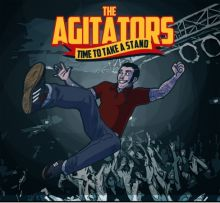 Agitators - Time to take a Stand, CD